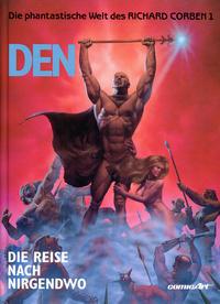 Cover Thumbnail for Die phantastische Welt des Richard Corben (Carlsen Comics [DE], 1991 series) #1 - Den - Die Reise nach Nirgendwo