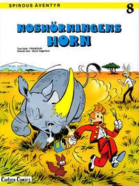 Cover Thumbnail for Spirous äventyr (Carlsen/if [SE], 1974 series) #8 - Noshörningens horn [2:a upplagan, 1984]