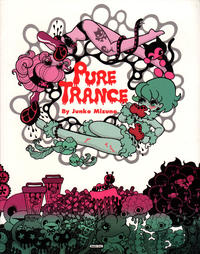 Cover Thumbnail for Pure Trance (Last Gasp, 2005 ? series)