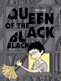Cover Thumbnail for Queen of the Black Black (Fantagraphics, 2011 series)