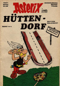 Cover Thumbnail for Asterix im Hüttendorf (Unbekannter Verlag, 1982 series)