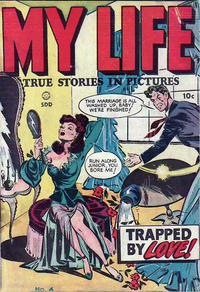 Cover Thumbnail for My Life (Superior Publishers Limited, 1948 series) #4