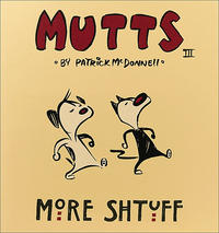 Cover Thumbnail for Mutts (Andrews McMeel, 1996 series) #3 - More Shtuff