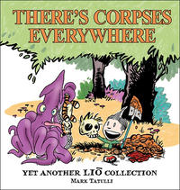 Cover Thumbnail for There's Corpses Everywhere: Yet Another Lio Collection (Andrews McMeel, 2010 series)