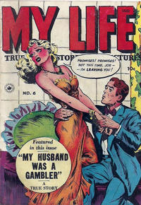 Cover Thumbnail for My Life (Superior Publishers Limited, 1948 series) #6