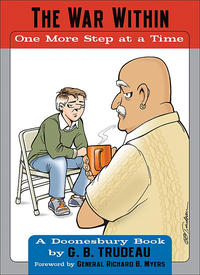 Cover Thumbnail for The War Within -- One More Step at a Time (A Doonesbury Book) (Andrews McMeel, 2006 series)