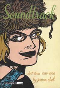 Cover Thumbnail for Soundtrack: Short Stories 1989-1996 (Fantagraphics, 2001 series)