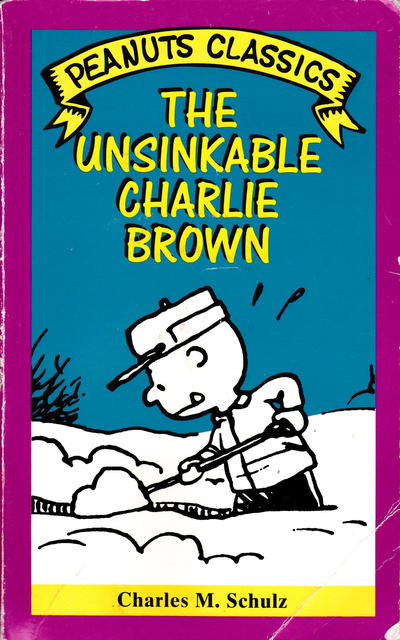 Cover for The Unsinkable Charlie Brown (Peanuts Classics) (Henry Holt and Co., 1994 series)