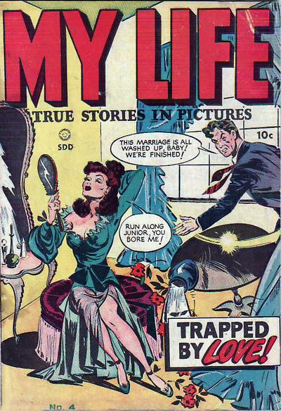 Cover for My Life (Superior Publishers Limited, 1948 series) #4