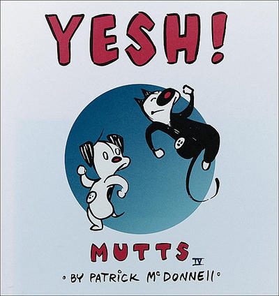 Cover for Mutts (Andrews McMeel, 1996 series) #4 - Yesh!