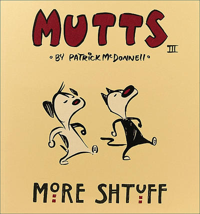 Cover for Mutts (Andrews McMeel, 1996 series) #3 - More Shtuff