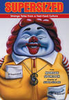 Cover for Supersized: Strange Tales from a Fast-Food Culture (Dark Horse, 2011 series)