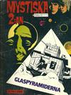 Cover for Mystiska 2:an: Glaspyramiderna (Semic, 1974 series)