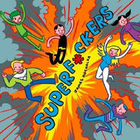 Cover Thumbnail for Superf*ckers (Top Shelf, 2010 series)