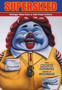 Cover Thumbnail for Supersized: Strange Tales from a Fast-Food Culture (Dark Horse, 2011 series)