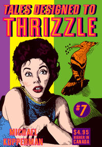 Cover Thumbnail for Tales Designed to Thrizzle (Fantagraphics, 2005 series) #7