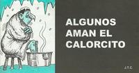 Cover Thumbnail for Algunos Aman el Calorcito (Chick Publications, 2009 series)