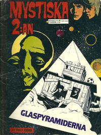 Cover Thumbnail for Mystiska 2:an: Glaspyramiderna (Semic, 1974 series)