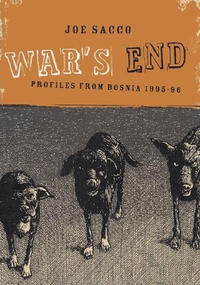 Cover Thumbnail for War's End: Profiles from Bosnia 1995-1996 (Drawn & Quarterly, 2005 series)