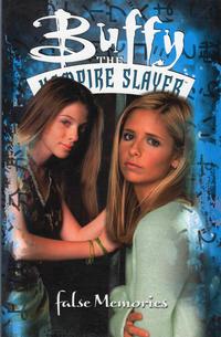Cover Thumbnail for Buffy the Vampire Slayer: False Memories (Dark Horse, 2002 series)