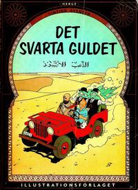 Cover Thumbnail for Tintins äventyr (Illustrationsförlaget, 1968 series) #6 - Det svarta guldet