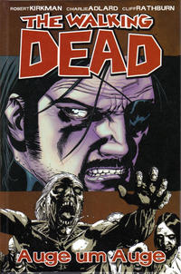 Cover Thumbnail for The Walking Dead (Cross Cult, 2006 series) #8 - Auge um Auge