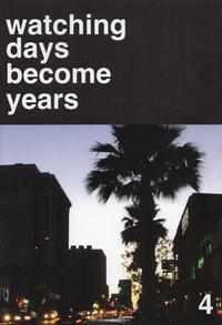 Cover Thumbnail for Watching Days Become Years (Sparkplug Comic Books, 2003 series) #4