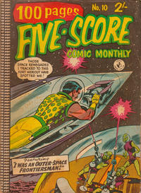 Cover Thumbnail for Five-Score Comic Monthly (K. G. Murray, 1958 series) #10