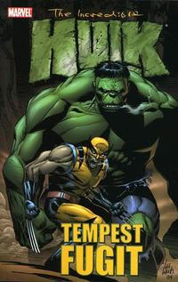Cover Thumbnail for Incredible Hulk: Tempest Fugit (Marvel, 2005 series)