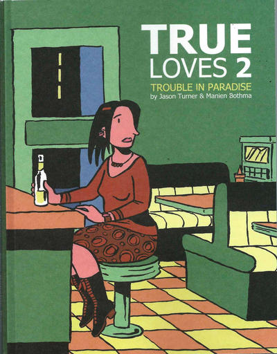 Cover for True Loves (New Reliable Press, 2006 series) #2