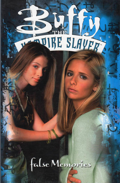 Cover for Buffy the Vampire Slayer: False Memories (Dark Horse, 2002 series)