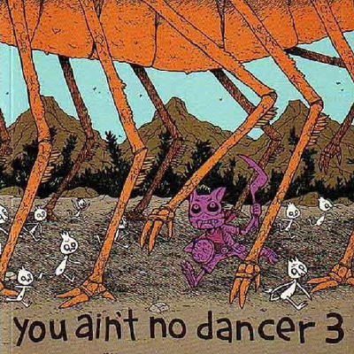 Cover for You Ain't No Dancer (New Reliable Press, 2005 series) #3