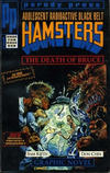 Cover for Adolescent Radioactive Black Belt Hamsters: The Death of Bruce (Entity-Parody, 1992 series)
