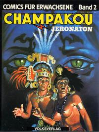 Cover Thumbnail for Comics für Erwachsene (Volksverlag, 1981 series) #2 - Champakou
