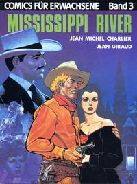 Cover Thumbnail for Comics für Erwachsene (Volksverlag, 1981 series) #3 - Mississippi River