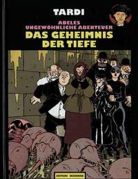 Cover Thumbnail for Adeles ungewöhnliche Abenteuer (Edition Moderne, 1989 series) #9 - Das Geheimnis der Tiefe