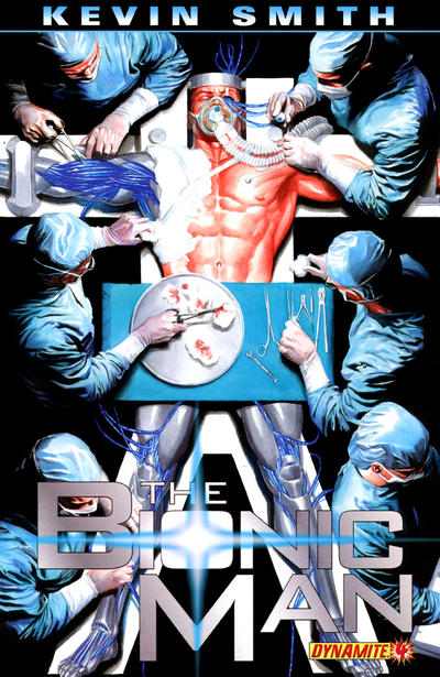 Cover for Bionic Man (Dynamite Entertainment, 2011 series) #4 [Cover A (Main) Alex Ross]