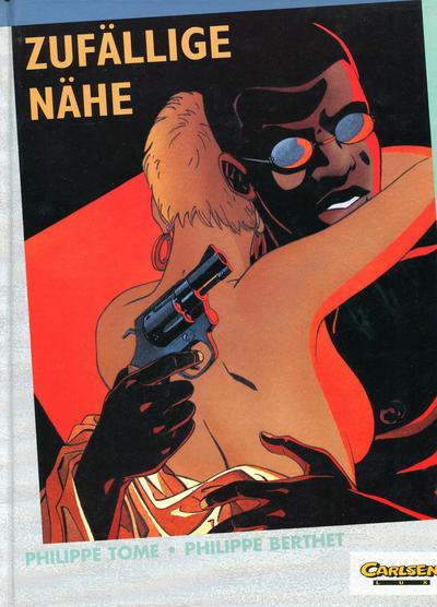 Cover for Carlsen Lux (Carlsen Comics [DE], 1990 series) #39 - Zufällige Nähe