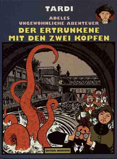 Cover for Adeles ungewöhnliche Abenteuer (Edition Moderne, 1989 series) #7 - Der Ertrunkene mit den zwei Köpfen