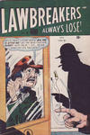 Cover for Lawbreakers Always Lose (Bell Features, 1948 series) #6