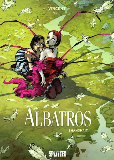 Cover for Albatros (Splitter Verlag, 2007 series) #1 - Shanghait