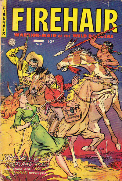 Cover for Firehair (Superior Publishers Limited, 1951 series) #11