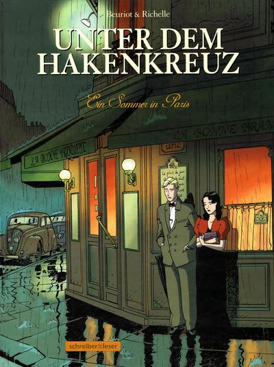 Cover for Unter dem Hakenkreuz (Schreiber & Leser, 2009 series) #2 - Ein Sommer in Paris