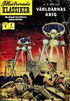 Cover for Illustrerade klassiker (Illustrerade klassiker, 1956 series) #6 [HBN 16] (1:a upplagan) - Världarnas krig