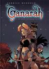 Cover for Ganarah (Splitter Verlag, 2007 series) #1 - Die Tränen von Armon Surath