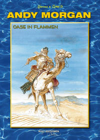 Cover Thumbnail for Andy Morgan (Kult Editionen, 2010 series) #5 - Oase in Flammen