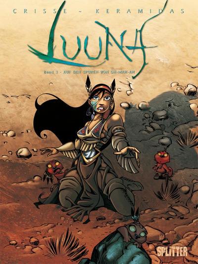 Cover for Luuna (Splitter Verlag, 2007 series) #3 - Auf den Spuren des Oh-Mah-Ah