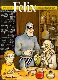 Cover Thumbnail for Felix (Carlsen/if [SE], 1988 series) #3 - Felix och Fantomen