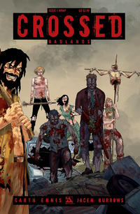 Cover Thumbnail for Crossed Badlands (Avatar Press, 2012 series) #1 [Wraparound Cover - Jacen Burrows]