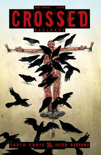 Cover Thumbnail for Crossed Badlands (Avatar Press, 2012 series) #1 [Torture Cover - Jacen Burrows]